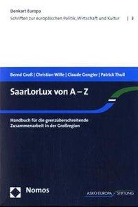 SaarLorLux von A-Z