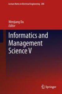 Informatics and Management Science V