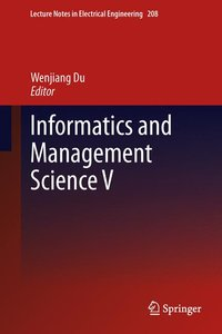 Informatics and Management Science V