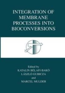 Integration of Membrane Processes into Bioconversions