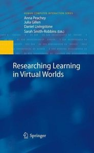 Researching Learning in Virtual Worlds
