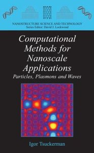 Computational Methods for Nanoscale Applications