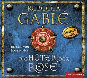 Die Hüter der Rose