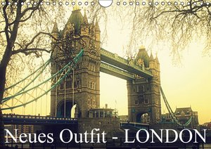 Neues Outfit - LONDON (Wandkalender 2016 DIN A4 quer)