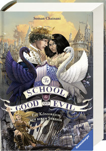The School for Good and Evil, Band 4: Ein Königreich auf einen S