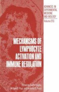 Mechanisms of Lymphocyte Activation and Immune Regulation