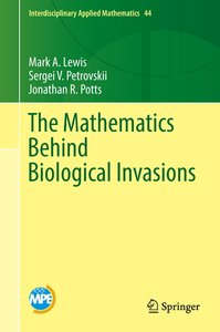 The Mathematics Behind Biological Invasions