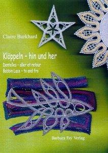 Klöppeln - hin & her / Dentelles - aller et retour / Bobbin Lace
