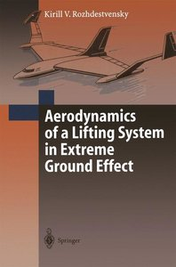 Aerodynamics of a Lifting System in Extreme Ground Effect