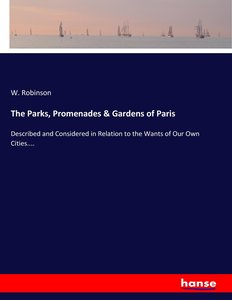 The Parks, Promenades & Gardens of Paris
