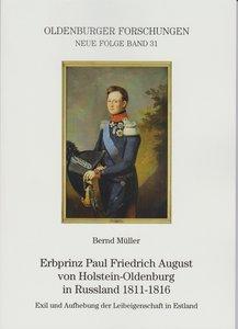 Erbprinz Paul Friedrich August von Holstein-Oldenburg in Russlan