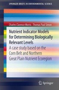 Nutrient Indicator Models for Determining Biologically Relevant