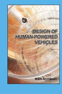 Design of Human-Powered Vehicles