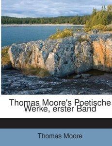 Thomas Moore's Poetische Werke, erster Band