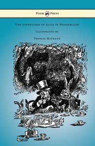 The Adventures of Alice in Wonderland - Illustrated by Thomas Ma