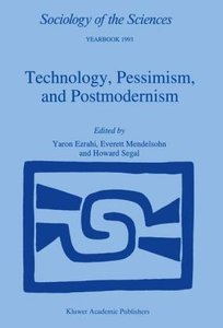 Technology, Pessimism, and Postmodernism