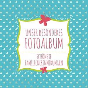 Unser Besonderes Fotoalbum Schonste Familienerinnerungen