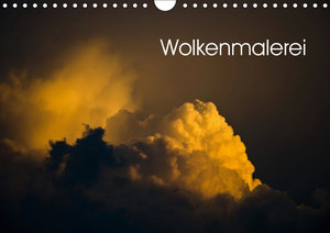 Wolkenmalerei (Wandkalender 2019 DIN A4 quer)