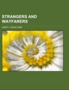 Strangers and Wayfarers