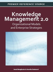 Knowledge Management 2.0: Organizational Models and Enterprise S