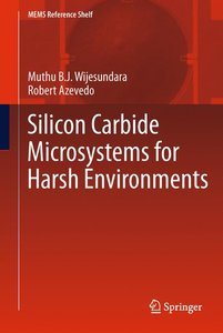 Silicon Carbide Microsystems for Harsh Environments