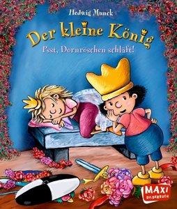 Der Kleine König 06 - Psst, Dornröschen schläft!