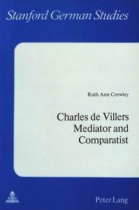 Charles De Villers- Mediator and Comparatist