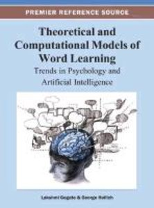 Theoretical and Computational Models of Word Learning: Trends in