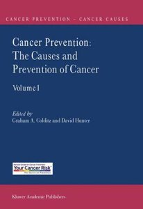 Cancer Prevention: The Causes and Prevention of Cancer - Volume