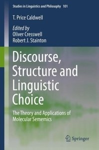 Discourse, Structure and Linguistic Choice
