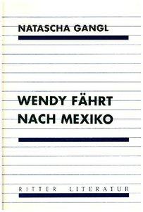 Wendy fährt nach Mexiko