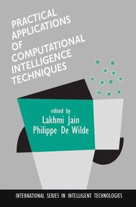 Practical Applications of Computational Intelligence Techniques