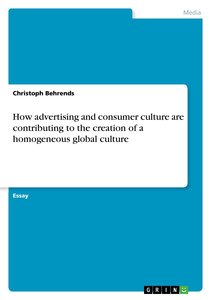 How advertising and consumer culture are contributing to the cre