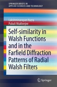 Self-similarity in Walsh Functions and in the Farfield Diffracti