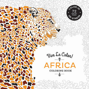 Vive Le Color! Africa (Adult Coloring Book)
