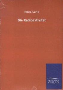 Die Radioaktivität