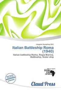 ITALIAN BATTLESHIP ROMA (1940)