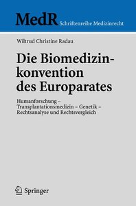 Die Biomedizinkonvention des Europarates