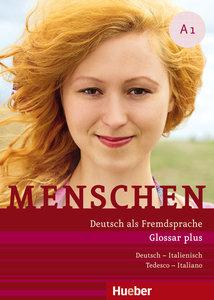 Menschen A1. Glossar plus Deutsch-Italienisch Tedesco-Italiano