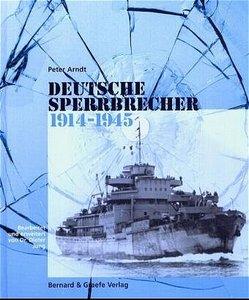 Deutsche Sperrbrecher 1914 - 1945