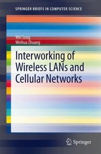 Interworking of Wireless LANs and Cellular Networks
