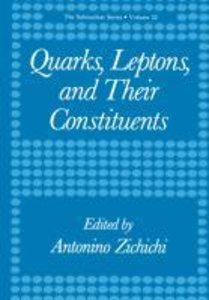 Quarks, Leptons, and Their Constituents