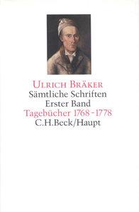 Sämtliche Schriften 1. Tagebücher 1768 - 1778
