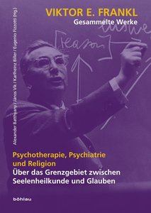 Psychotherapie, Psychiatrie und Religion