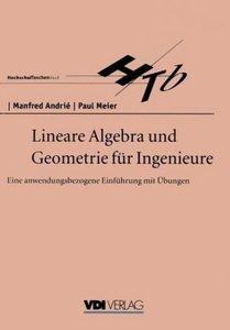 Lineare Algebra und Geometrie für Ingenieure