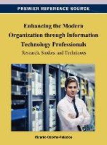 Enhancing the Modern Organization Through Information Technology