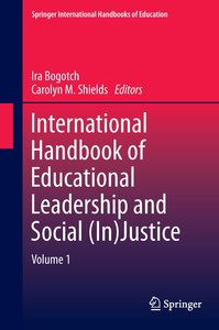 International Handbook of Educational Leadership and Social (In)