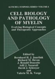 Cell Biology and Pathology of Myelin