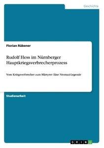 Rudolf Hess im Nürnberger Hauptkriegsverbrecherprozess