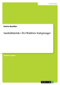 Samhällskritik i Per Wahlöös Stalspranget